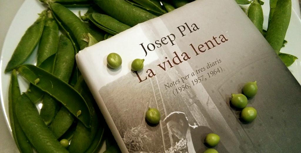 La vida lenta, de Josep Pla