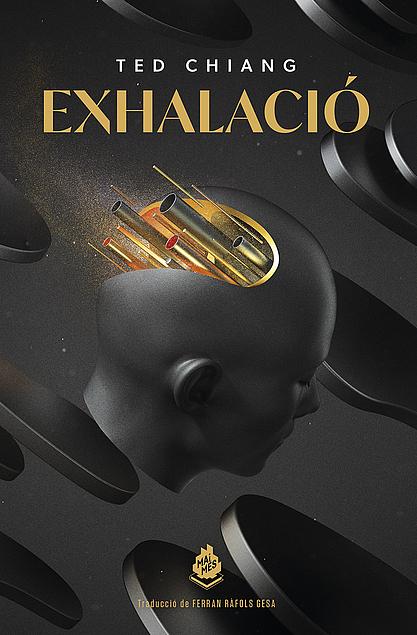 Exhalació, de Ted Chiang